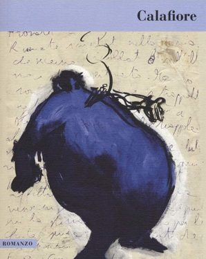 """SEGNALAZIONE: """"Calafiore"""" di Arturo Belluardo."""