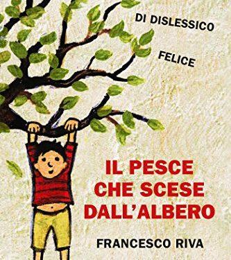 """""""Il pesce che scese dall'albero"""" di Francesco Riva."""