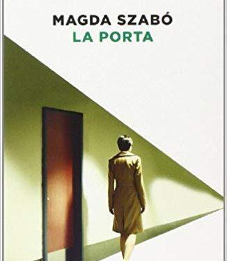 """""""La porta"""" di Magda Szabó."""