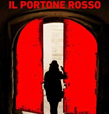 """""""Il portone rosso"""": il sorprendente romanzo d'esordio di Alessandra Piccinini."""