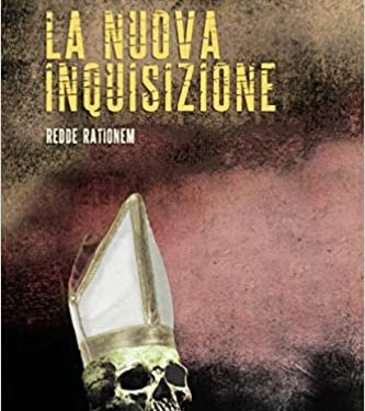 """SEGNALAZIONE: """"La nuova inquisizione. Redde rationem"""" di Carlo Legaluppi."""