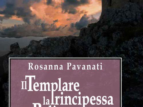 """SEGNALAZIONE: """"Il templare, la principessa e la balia. Voci da un medioevo surreale"""" di Rosanna Pavanati."""