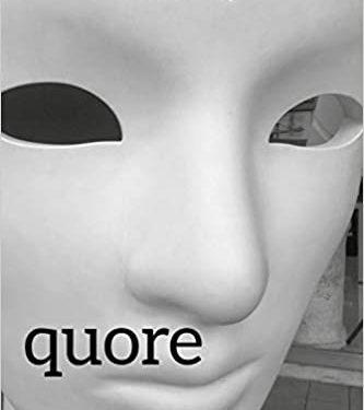 """SEGNALAZIONE: """"Quore"""" silloge  poetica di Claudio Spinosa."""