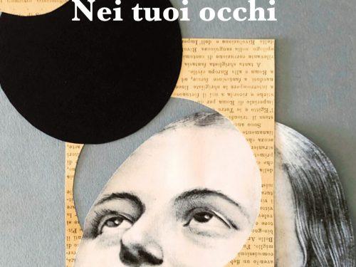 """SEGNALAZIONE: """"Nei tuoi occhi"""" di Massimo Viti."""
