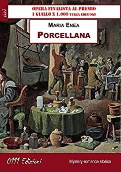 """""""Porcellana"""" di Maria Enea."""