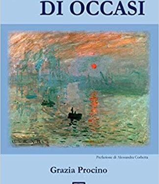 """""""Di albe e di occasi"""" di Grazia Procino."""