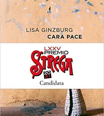 """Cara pace"" di Lisa Ginzburg."